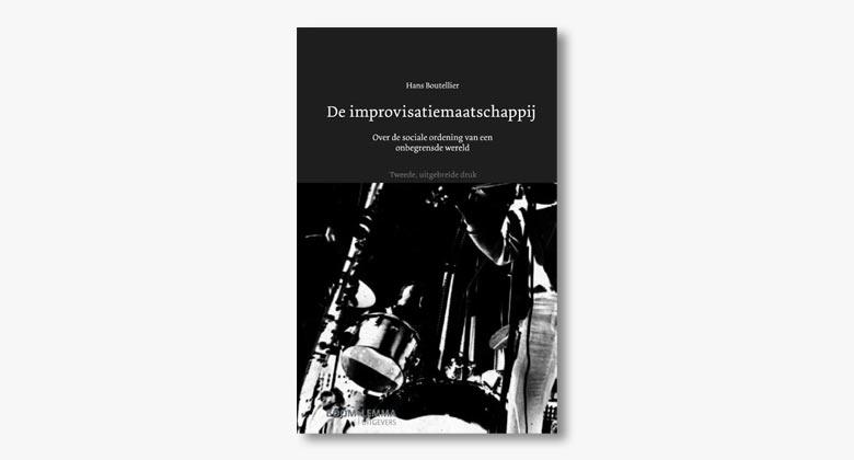 Hans Boutellier – De improvisatiemaatschappij