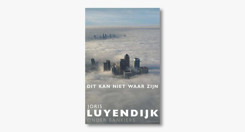 Joris Luyendijk – Dit kan niet waar zijn