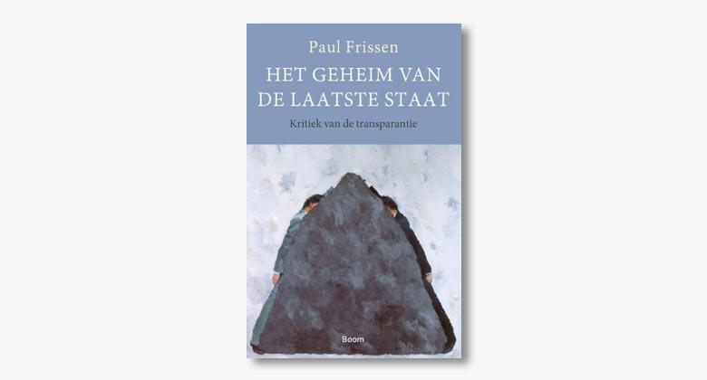 Paul Frissen – Het geheim van de laatste staat