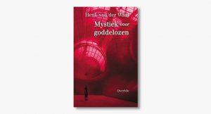 Henk van der Waal – Mystiek voor goddelozen