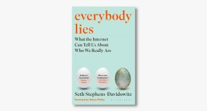 Seth Stephens-Davidowitz – Everybody Lies