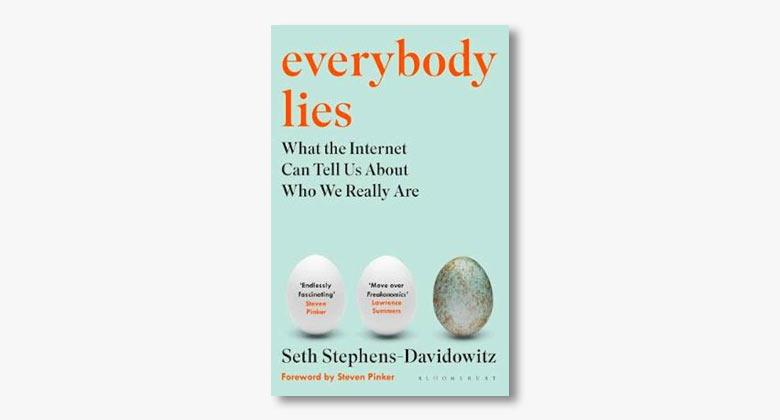 Seth Stephens-Davidowitz – Everybody Lies