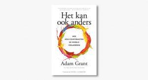Adam Grant – Het kan ook anders