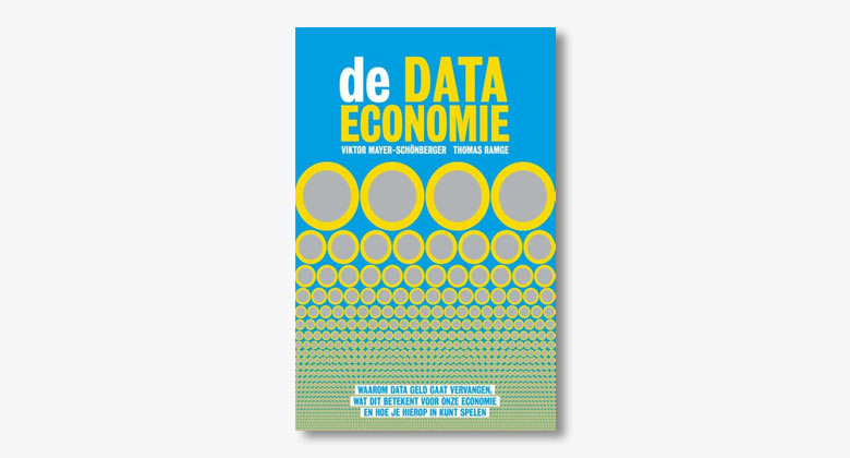 Viktor Mayer-Schönberger & Thomas Ramge – De data economie