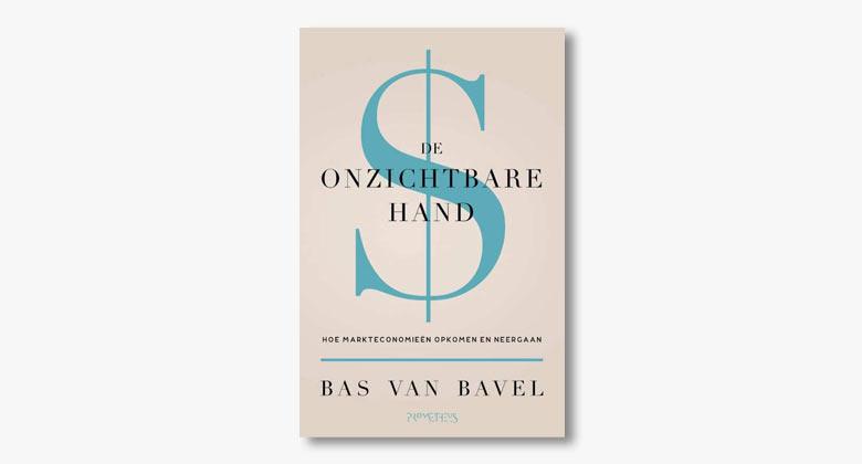 Bas van Bavel – De onzichtbare hand