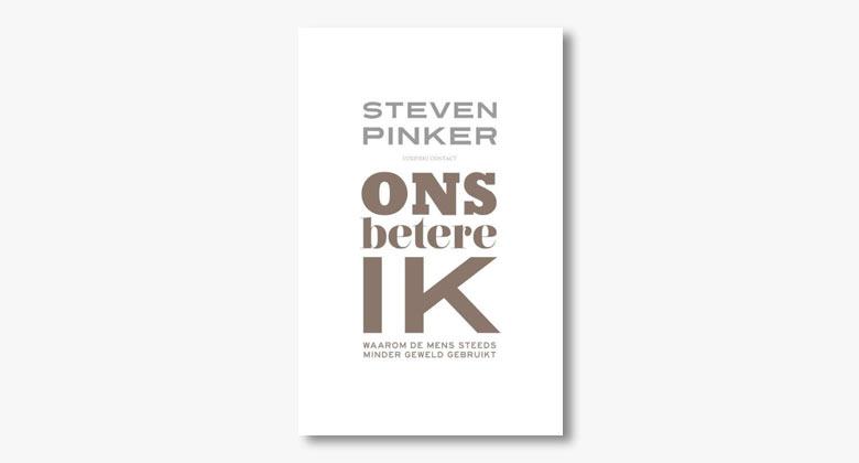 Steven Pinker – Ons betere ik: waarom de mens steeds minder geweld gebruikt