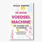 Giulia Enders – De mooie voedselmachine