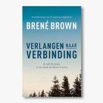 Brené Brown – Verlangen naar verbinding