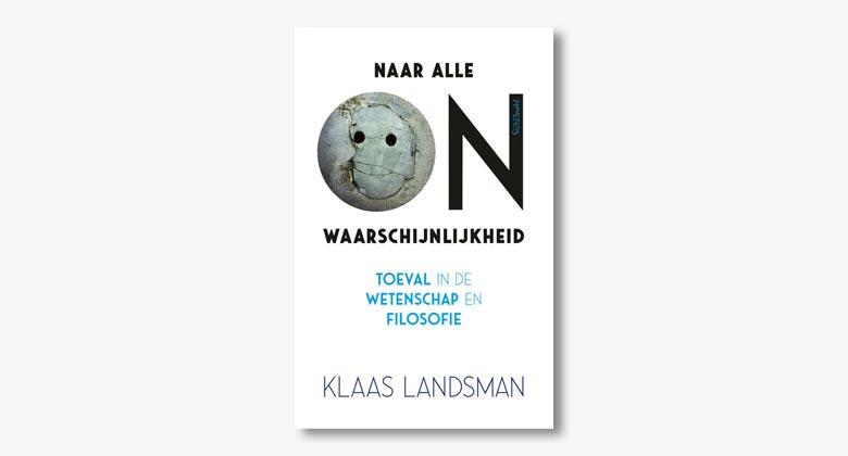 Klaas Landsman – Naar alle onwaarschijnlijkheid