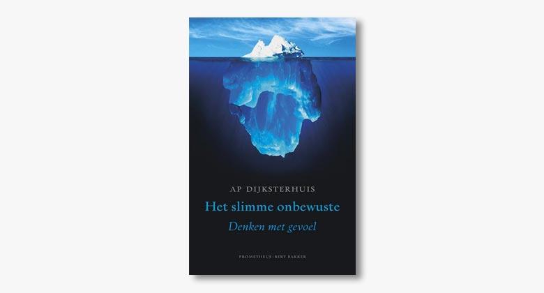 Ap Dijksterhuis – Het slimme onderbewuste