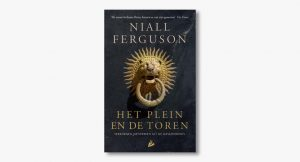 Niall Ferguson – Het plein en de toren