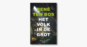 René Ten Bos – Het volk in de grot